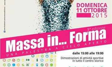 """Domenica 11 ottobre quinta edizione di """"Massa in ... Forma"""""""