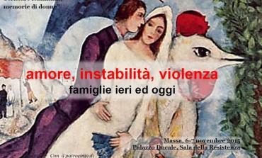 Massa Carrara: amore, instabilità, violenza Famiglie ieri ed oggi