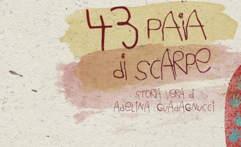 """Massa, Stanze del Guglielmi: """"43 paia di scarpe – storia vera di Adelina Guadagnucci"""""""