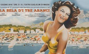"""Giovedì 2 giugno in scena la commedia in massese """"La Bela d'i Tre Aranci"""" al Guglielmi"""