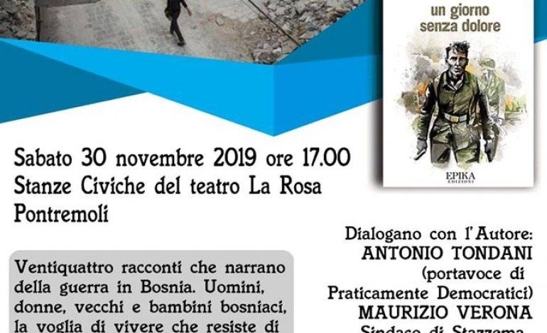 """PONTREMOLI – Presentazione del libro """"Un giorno senza dolore"""", sulla guerra nella ex Jugoslavia"""
