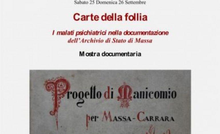"""MOSTRA DOCUMENTARIA """"Carte della follia – I malati psichiatrici nella documentazione dell'Archivio di Stato di Massa"""""""