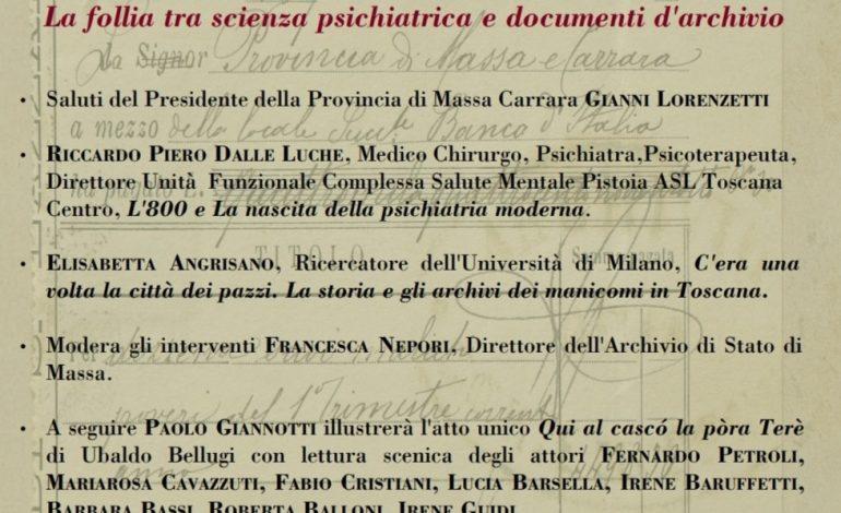 """GIORNATA DI STUDI ALL'ARCHIVIO DI STATO DI MASSA – """"Follia tra scienza psichiatrica e documenti d'archivio"""""""